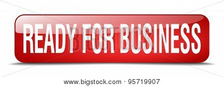 Ready For Business Red Square 3D Realistic Isolated Web Button