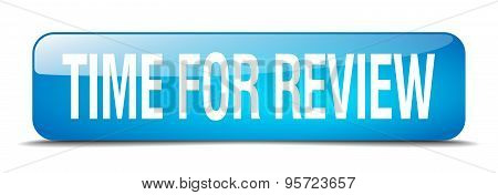 Time For Review Blue Square 3D Realistic Isolated Web Button