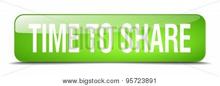 Time To Share Green Square 3D Realistic Isolated Web Button
