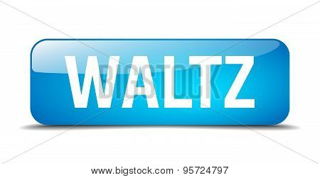 Waltz Blue Square 3D Realistic Isolated Web Button