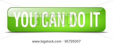 You Can Do It Green Square 3D Realistic Isolated Web Button