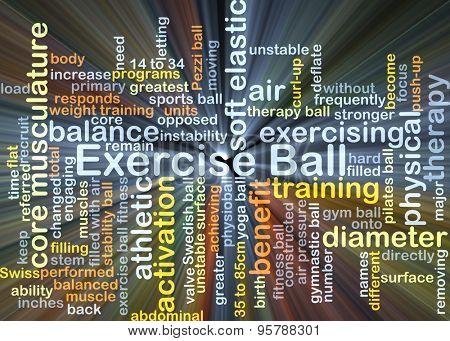 Background concept wordcloud illustration of exercise ball glowing light