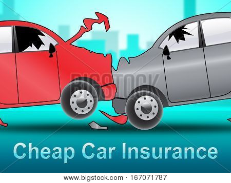 Cheap Car Insurance Shows Auto Policy 3D Illustration