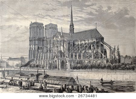 Antique engraved illustration of Notre Dame de Paris, from a drawing of Fichot and Gaildrau. Published on â??L'Illustration, Journal Universelâ?, Paris, 1860