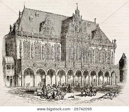 Town Hall of Bremen old view. By unidentified author, published on Magasin Pittoresque, Paris, 1840