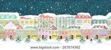 poster of Winter City Landscape, Seamless. City Street In Winter. The Houses Are Covered With Snow. Snow On A