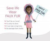 Stop Wearing Fur. Woman Voting Rally Against Wearing Natural Fur. Afroamerican Girl Chooses Faux Fur poster