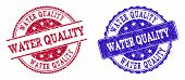 Grunge Water Quality Seal Stamps In Blue And Red Colors. Stamps Have Distress Style. Vector Rubber I poster