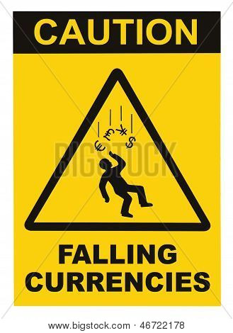 Caution Falling Currencies Warning Sign Isolated Macro