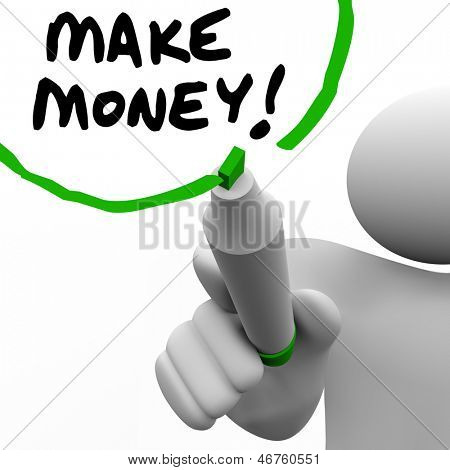 A person with a pen or marker writing the words Make Money to teach or show you secrets to earn more income and get rich by following a successful plan for financial goals