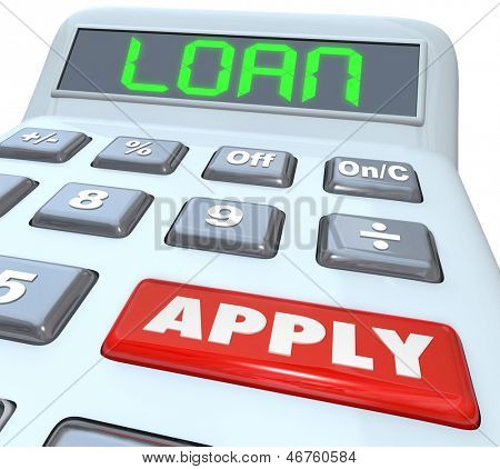 A calculator with the word Loan and a red button with Apply to illustrate submitting an application to borrow money and finance a large purchase