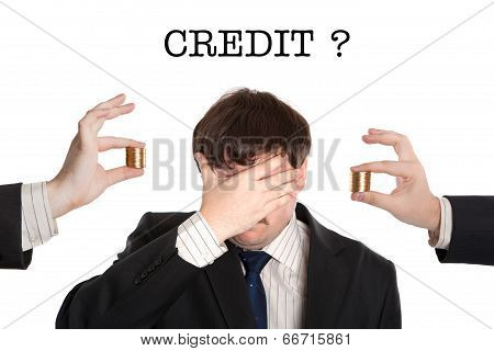 Businessman Before The Question Of Credit