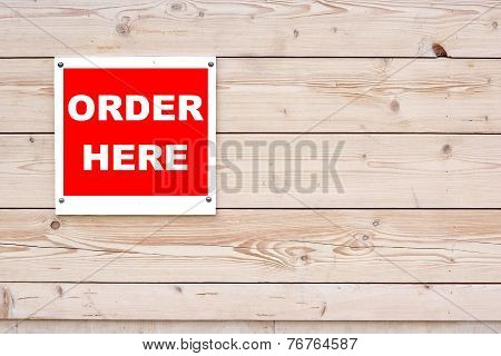 Order Here Sign