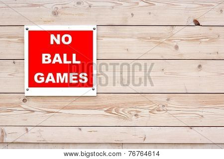No Ball Games Sign