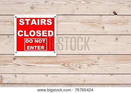 Stairs Closed Do Not Enter Red White Sign