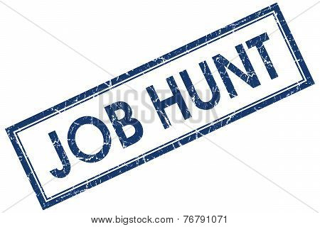 Job Hunt Blue Square Stamp Isolated On White Background