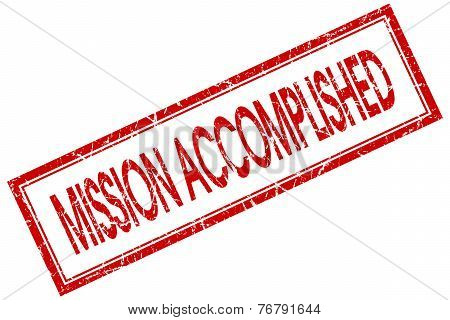 Mission Accomplished Red Square Stamp Isolated On White Background
