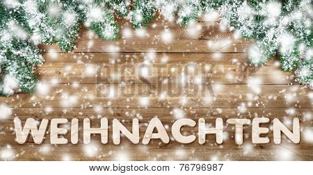 German Word For Christmas, With Wood And Snow