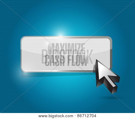 Maximize Cash Flow Button Sign Illustration