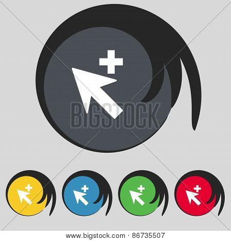 Cursor, Arrow Plus, Add Icon Sign. Symbol On Five Colored Buttons. Vector
