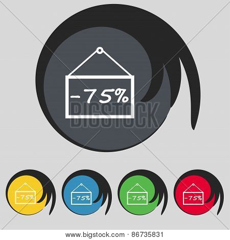 75 Discount Icon Sign. Symbol On Five Colored Buttons. Vector