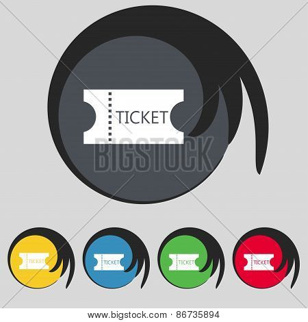 Ticket Icon Sign. Symbol On Five Colored Buttons. Vector