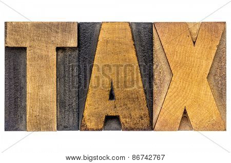tax word - isolated text in letterpress wood type