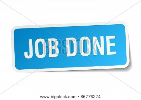 Job Done Blue Square Sticker Isolated On White
