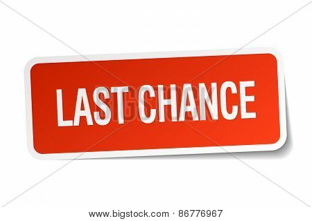 Last Chance Red Square Sticker Isolated On White