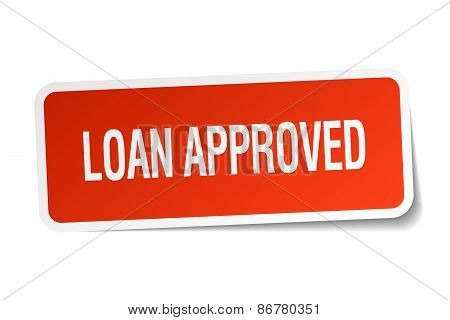 Loan Approved Red Square Sticker Isolated On White