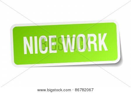 Nice Work Green Square Sticker On White Background
