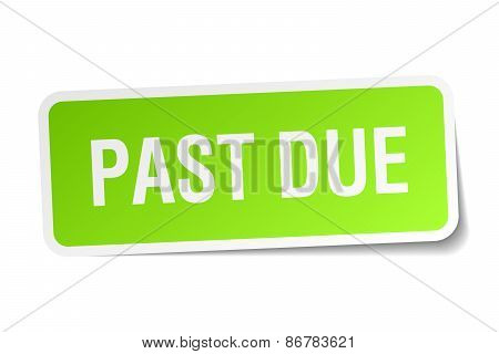 Past Due Green Square Sticker On White Background