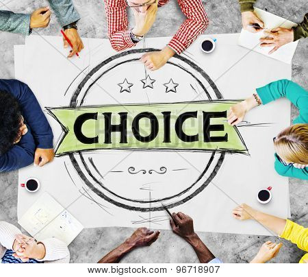 Choice Chance Opportunity Option Decision Concept