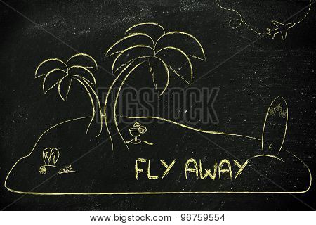 Desert Island With Text Fly Away