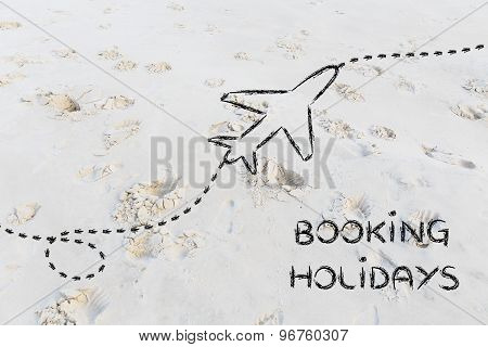 Booking Holidays, Airplane Route Illustration (sand Background)
