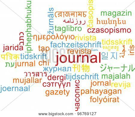 Background concept wordcloud multilanguage international many language illustration of journal