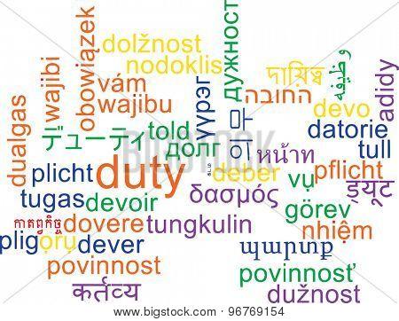 Background concept wordcloud multilanguage international many language illustration of duty
