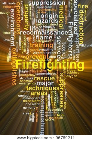 Background concept wordcloud illustration of firefighting glowing light