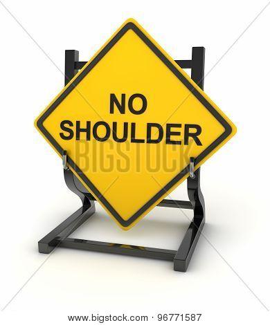 Road Sign - No Shoulder