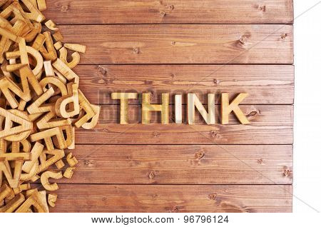 Word think made with wooden letters
