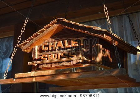 sign of chalet tradition hotel of Switzerland
