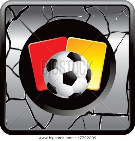 soccer ball with red and yellow cards on silver cracked web button