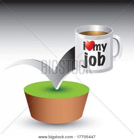I love my job coffee mug bouncing off green patch