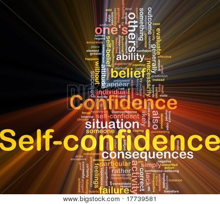 Background concept wordcloud illustration of self-confidence glowing light