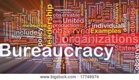 Background concept wordcloud illustration of bureaucracy glowing light