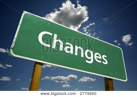 Changes - Road Sign