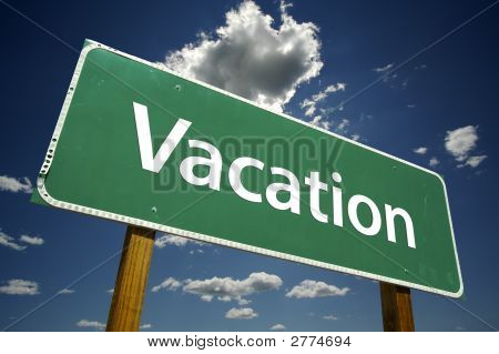Vacation - Road Sign
