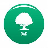 Oak Tree Icon. Simple Illustration Of Oak Tree Vector Icon For Any Design Green poster