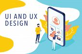 Isometric Flat Vector Concept Of Ui And Ux Design Process, Mobile App Development, Gui Design. Peopl poster