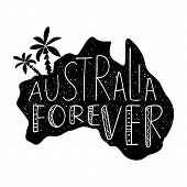 Australia Day Celebration. Typographic Poster With Hand-drawn Lettering Australia Forever. Map Of Au poster